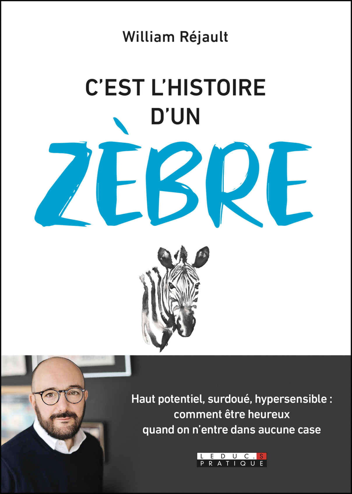Sortie de «C'est l'histoire d'un zèbre» mon nouveau livre